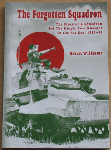 The Forgotten Squadron, by Brian Williams